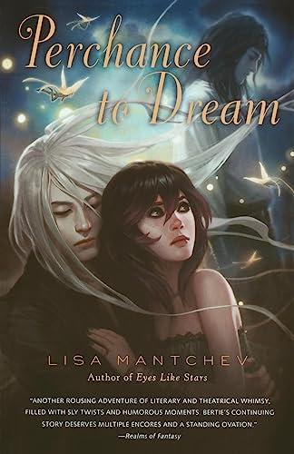 9780312675103: Perchance to Dream: Theatre Illuminata #2