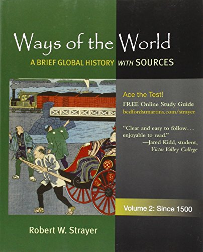 Ways of the World with Sources V2: Strayer, Robert W.;