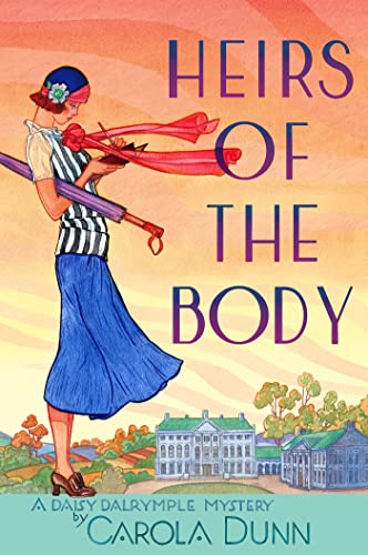 9780312675493: Heirs of the Body: A Daisy Dalrymple Mystery (Daisy Dalrymple Mysteries)