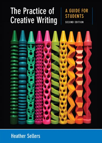 9780312676025: The Practice of Creative Writing: A Guide for Students