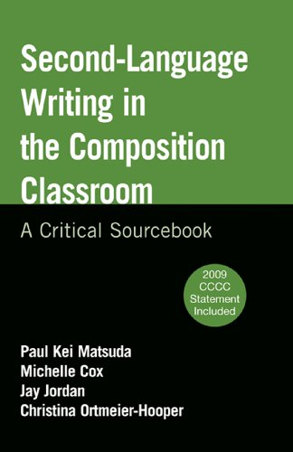 9780312676421: Second-Language Writing in the Composition Classroom: A Critical Sourcebook