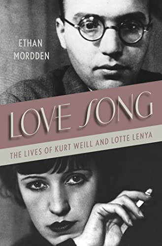 9780312676575: Love Song: The Lives of Kurt Weill and Lotte Lenya
