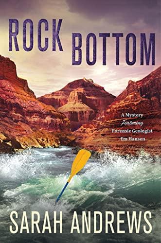 9780312676599: Rock Bottom: A Mystery Featuring Forensic Geologist Em Hansen (Em Hansen Mysteries)