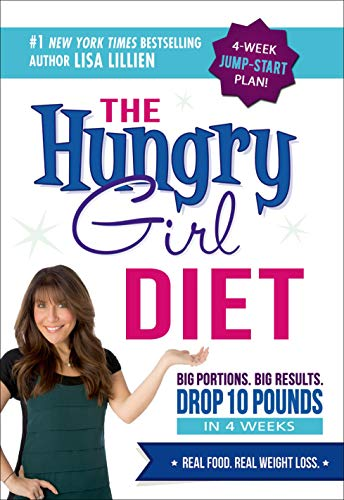 9780312676797: The Hungry Girl Diet: Big Portions. Big Results. Drop 10 Pounds in 4 Weeks