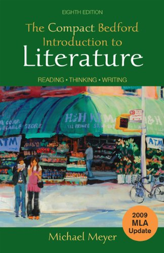 9780312677299: The Compact Bedford Introduction to Literature with 2009 MLA Update: Reading, Thinking, Writing