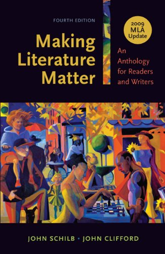 9780312677305: Making Literature Matter with 2009 MLA Update: An Anthology for Readers and Writers