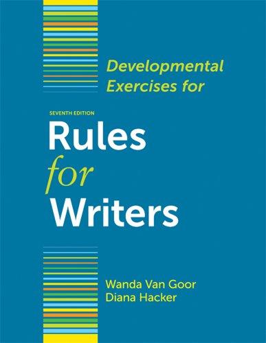 9780312678074: Developmental Exercises for Rules for Writers