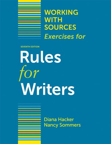 9780312678098: Working With Sources: Exercises for Rules for Writers