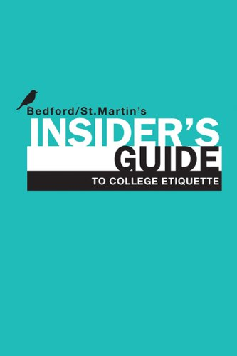 9780312678241: Insider's Guide to College Etiquette (Bedford/St. Martin's Insider's Guide To...)