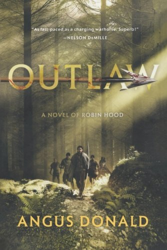 9780312678364: Outlaw: A Novel of Robin Hood (The Outlaw Chronicles)