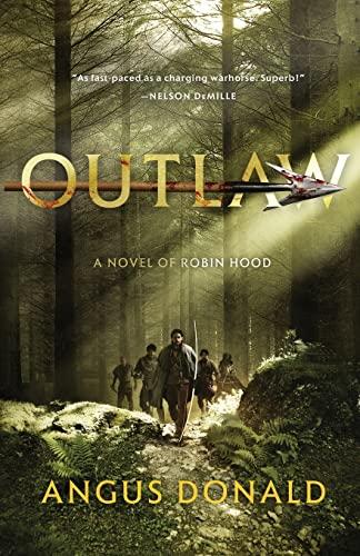 9780312678364: Outlaw: A Novel of Robin Hood (The Outlaw Chronicles)