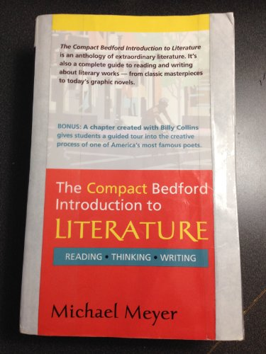 9780312678449: Compact Bedford Introduction to Literature Reading, Thinking, Writing