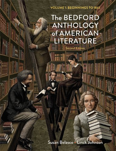 9780312678685: The Bedford Anthology of American Literature, Volume One: Beginnings to 1865