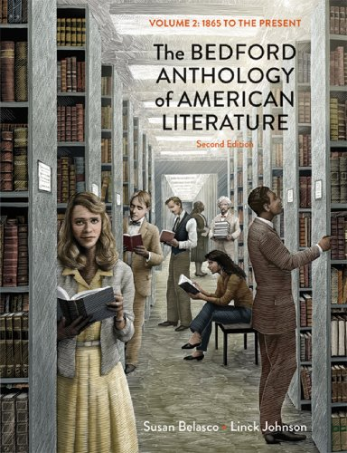 9780312678692: The Bedford Anthology of American Literature, Volume Two: 1865 to the Present