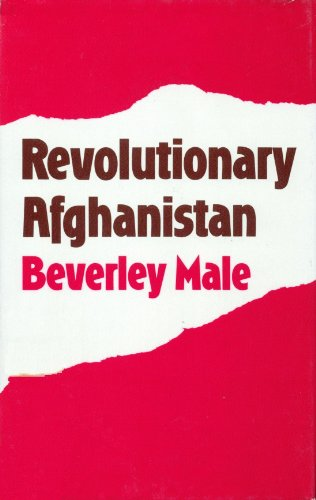 9780312679972: Revolutionary Afghanistan