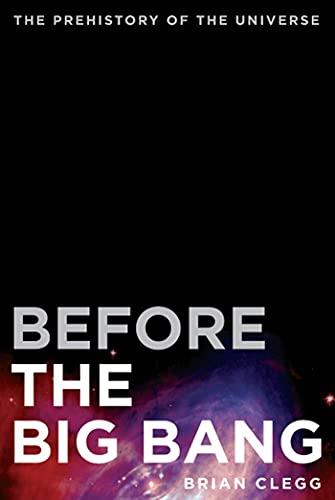 9780312680282: Before The Big Bang