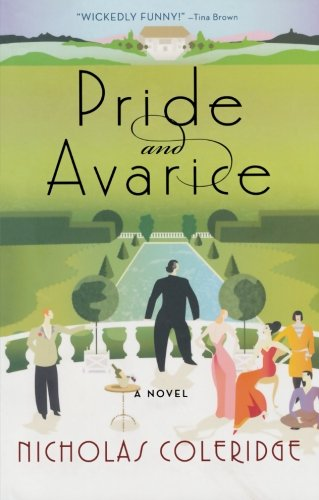 9780312680299: Pride and Avarice: A Novel