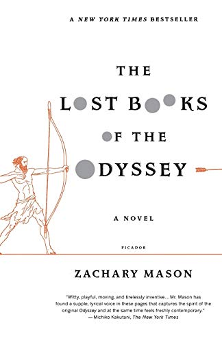 9780312680466: The Lost Books of the Odyssey: A Novel
