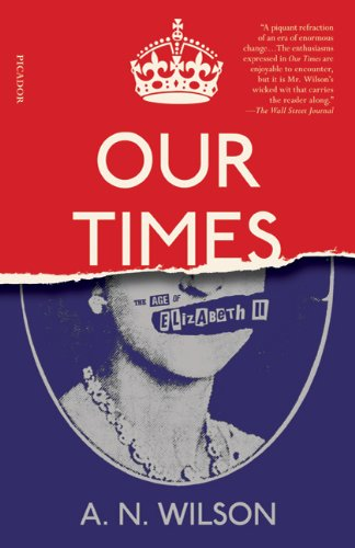 9780312680497: Our Times: The Age of Elizabeth II