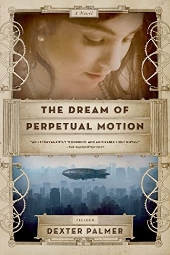 9780312680534: The Dream of Perpetual Motion