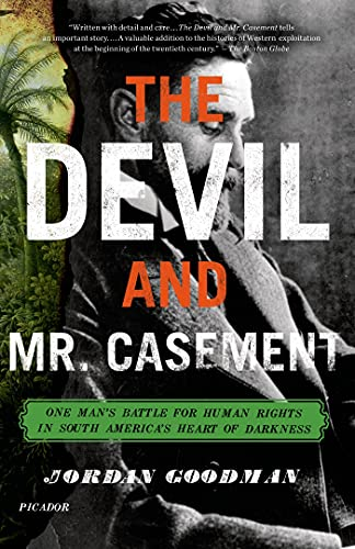 9780312680589: The Devil and Mr. Casement: One Man's Battle for Human Rights in South America's Heart of Darkness