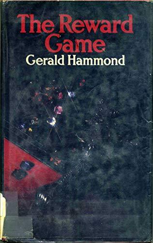 The Reward Game: Hammond, Gerald