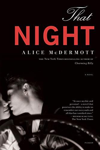 That Night: A Novel: McDermott, Alice