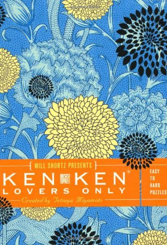 9780312681470: Will Shortz Presents KenKen Lovers Only: Easy to Hard Puzzles