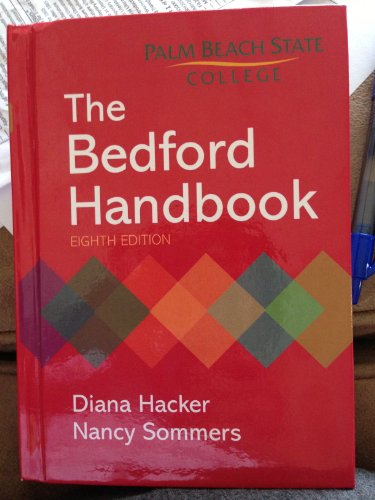 9780312681869: The Bedford Handbook - 8th Edition [ Palm Beach State College ]