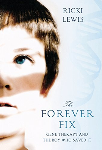 9780312681906: The Forever Fix: Gene Therapy and the Boy Who Saved It