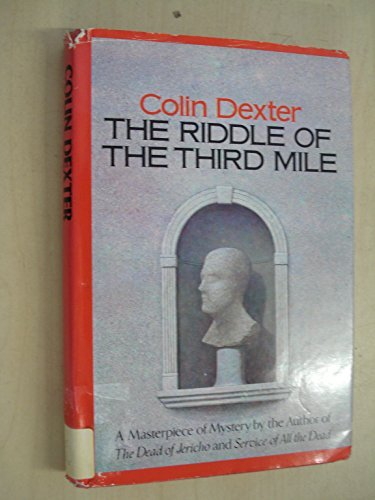 The Riddle of the Third Mile: Dexter, Colin