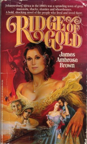 Ridge of Gold: Brown, James Ambrose