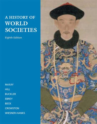 9780312682934: A History of World Societies, Combined Volume