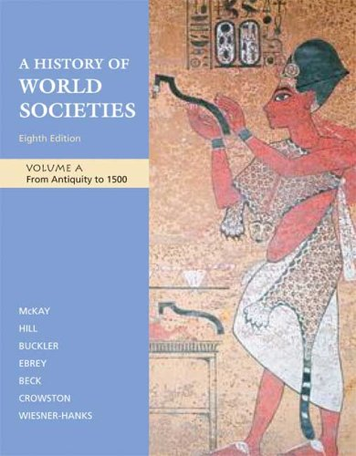 9780312682965: A History of World Societies, Volume A: From Antiquity to 1500