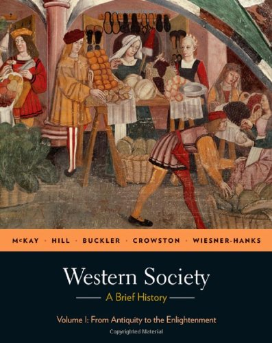 9780312683009: Western Society: A Brief History, Volume 1: From Antiquity to Enlightenment