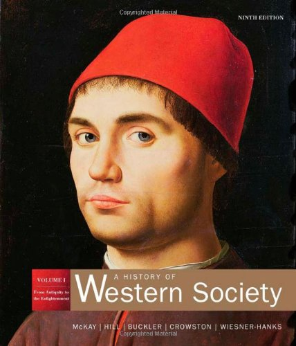 9780312683115: A History of Western Society, Volume 1: From Antiquity to Enlightenment