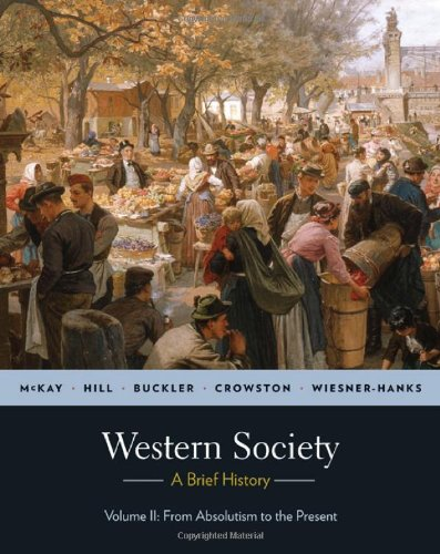 9780312683122: A History of Western Society, Volume 2: From Absolutism to Present
