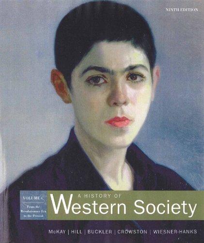 A History of Western Society: Volume C: John P. McKay,
