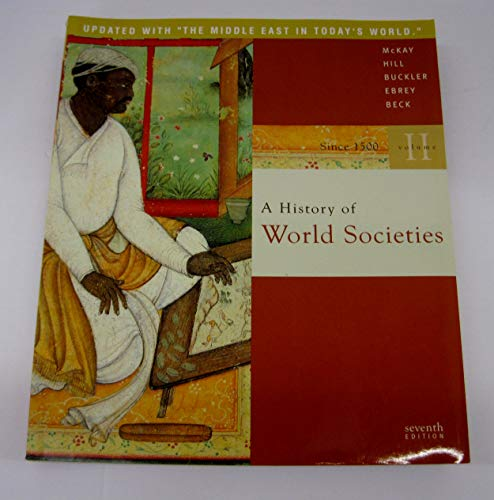 9780312683320: A History of World Societies: Volume 2: Since 1500