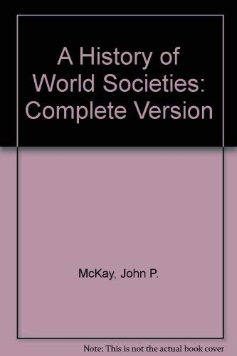 9780312683849: A History of World Societies: Complete Version