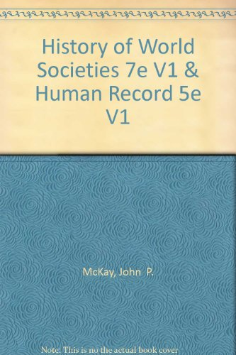9780312685850: History of World Societies 7e V1 & Human Record 5e V1