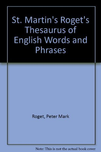 St. Martin's Roget's Thesaurus of English Words and Phrases (0312688458) by Peter Mark Roget