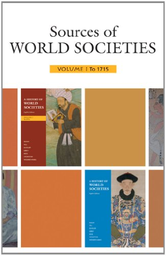 9780312688578: Sources of World Societies, Volume 1: To 1715