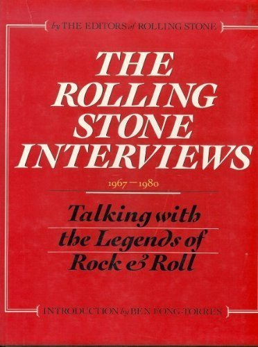 9780312689544: The Rolling Stone Interviews: Talking With the Legends of Rock & Roll, 1967-1980