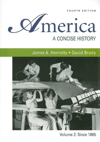9780312690496: America: A Concise History, Vol. 2, 4th Edition