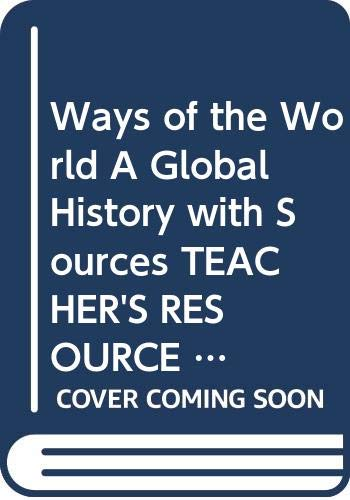 9780312691707: Ways of the World A Global History with Sources TEACHER'S RESOURCE GUIDE
