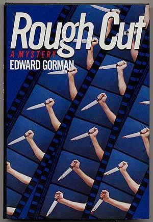 ROUGH CUT: Gorman, Ed