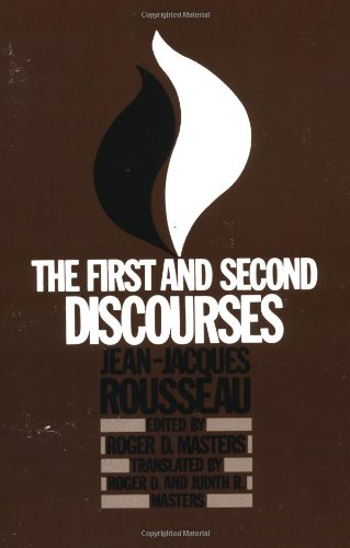The First and Second Discourses: Jean-Jacques Rousseau; Translator-Roger