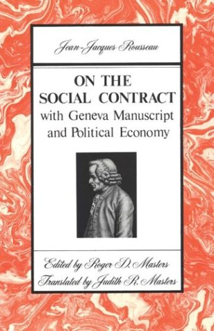 On the Social Contract: with Geneva Manuscript: Jean Jacques Rousseau