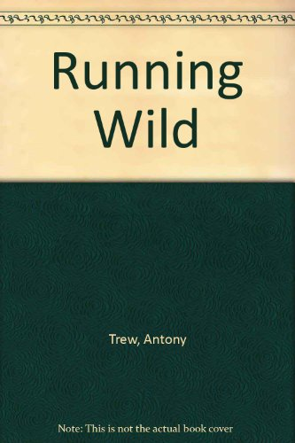9780312696016: Running Wild